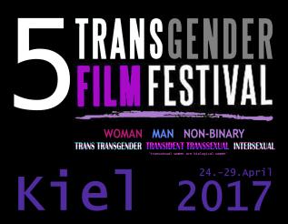 5 TransGender Film Festival - Kiel 2017