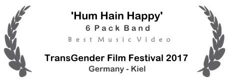 Lorbeerkranz__5_TransGender_FilmFestival__Best-Music-Video__Hum-Hain-Happy_6-Pack-Band__v1.03