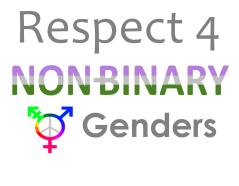 Respect 4 NON BINARY Genders